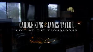 Carole King and James Taylor: Live at the Troubador